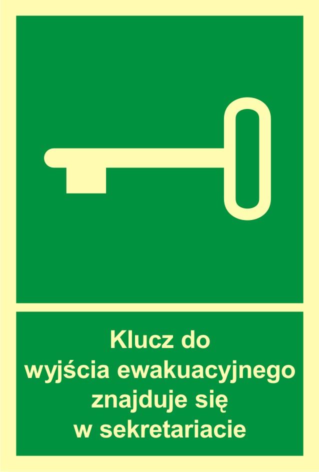 Znak ewakuacyjny Klucz do wyjścia ewak. znajduje się w sekretariacie
