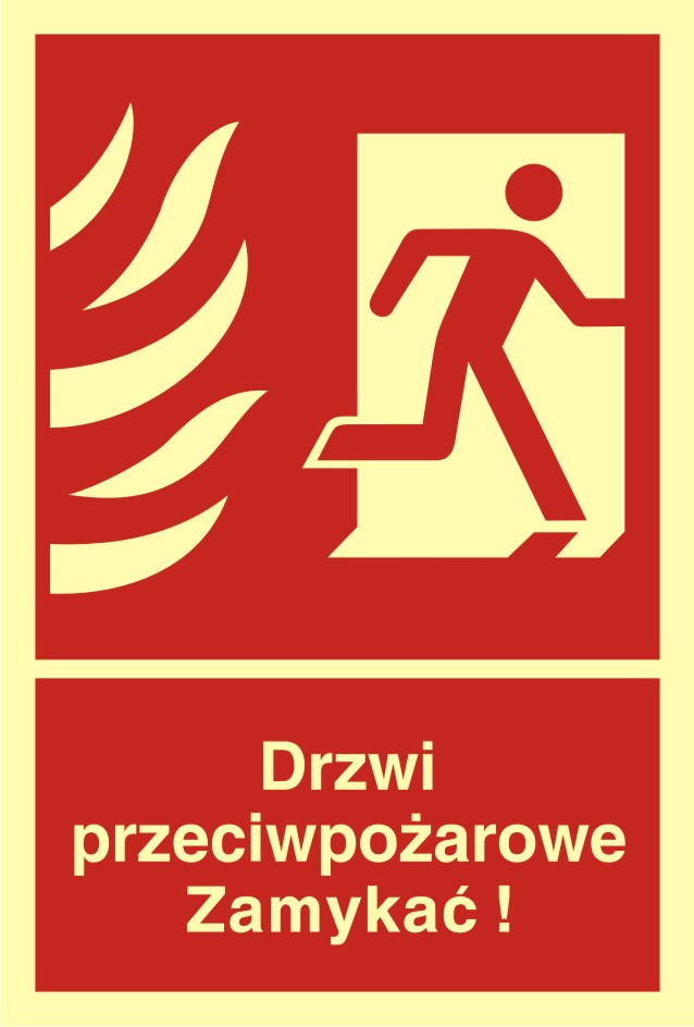 Znak przeciwpożarowy Drzwi przeciwpożarowe. Zamykać! Kierunek drogi ewakuacyjnej w prawo