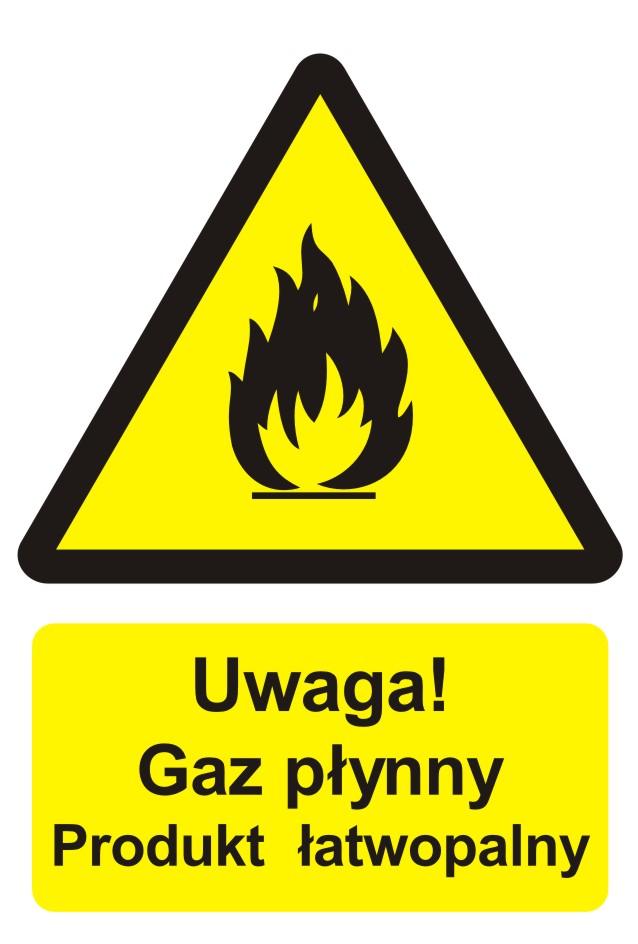 Znak przeciwpożarowy UWAGA! Gaz płynny - produkt łatwopalny