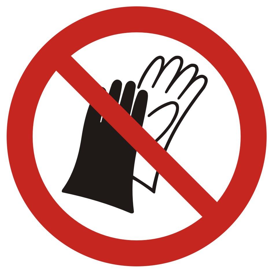 Zakaz używania rękawic roboczych