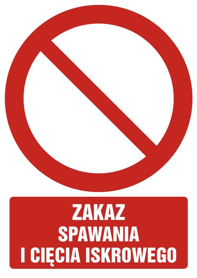 Zakaz spawania i cięcia iskrowego z opisem