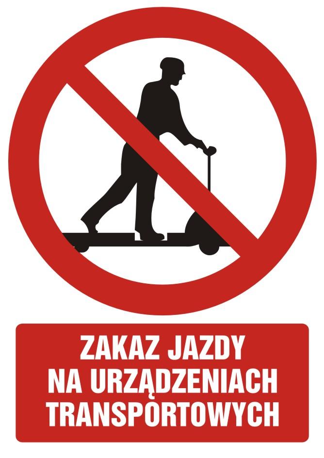 Zakaz jazdy na urządzeniach transportowych z opisem