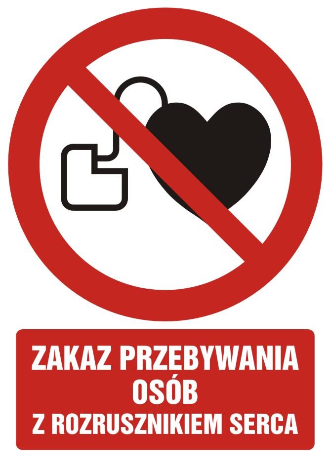 Zakaz przebywania z rozrusznikiem serca z opisem
