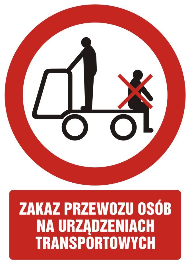 Zakaz przewozu osób na urządzeniach transportowych 2 z opisem