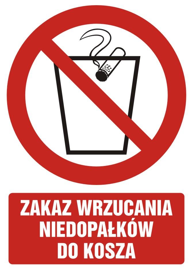 Zakaz wrzucania niedopałków do kosza z opisem