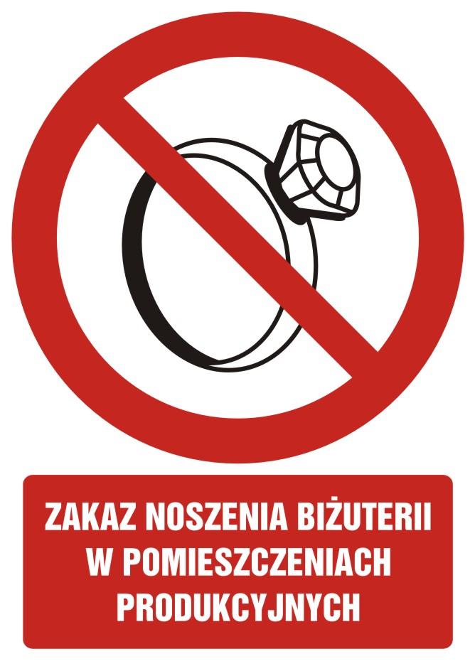 Zakaz noszenia biżuterii w pomieszczeniach produkcyjnych z opisem