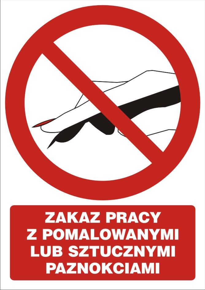 Zakaz pracy z pomalowanymi lub sztucznymi paznokciami z opisem