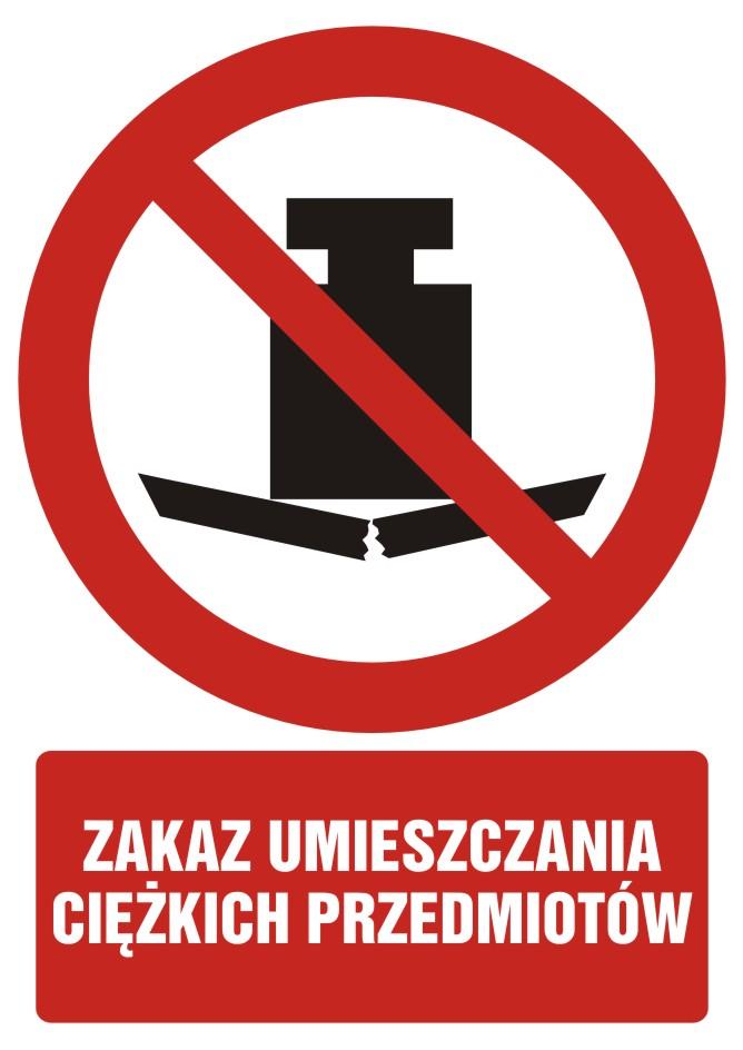 Zakaz umieszczania ciężkich przedmiotów z opisem