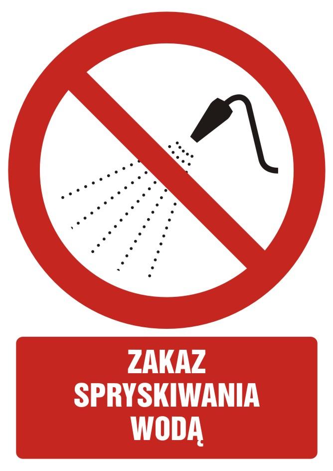 Zakaz spryskiwania wodą z opisem