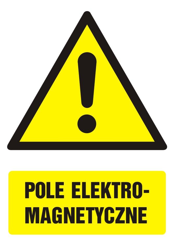Znak Pole elektromagnetyczne z opisem