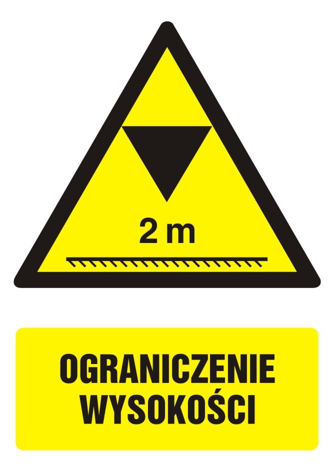 Znak Ograniczenie wysokości z opisem