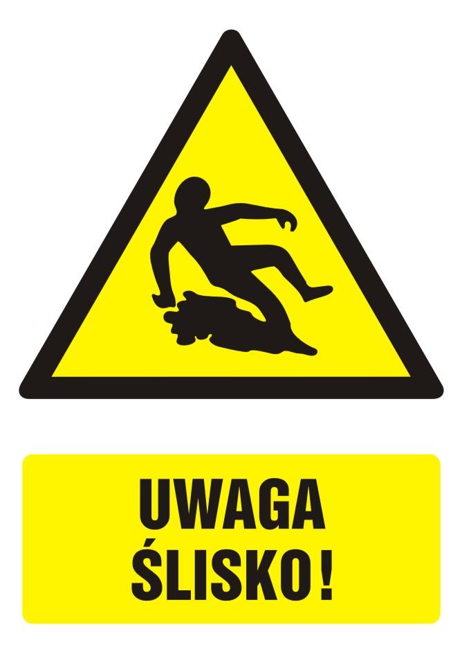 Znak UWAGA ślisko! z opisem