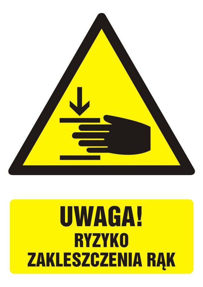 Znak UWAGA! Ryzyko zakleszczenia rąk z opisem