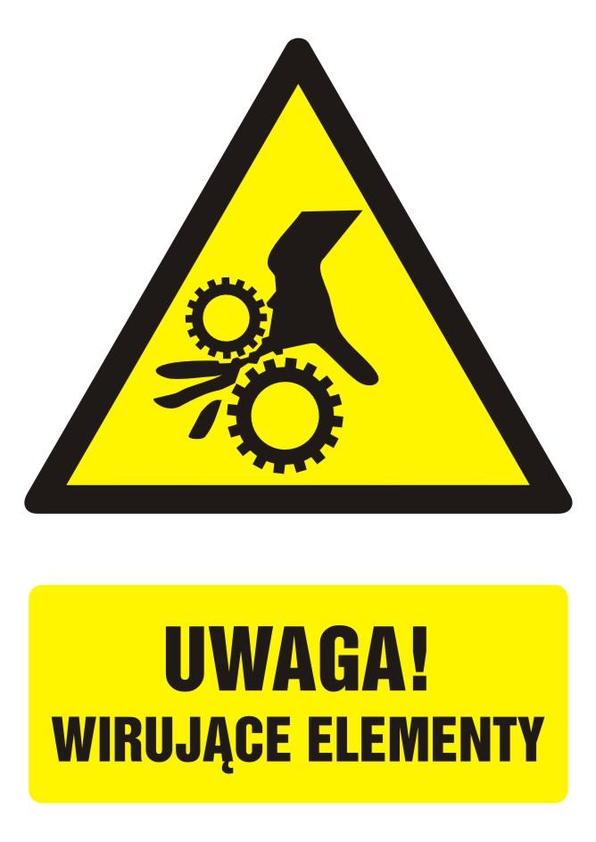 Znak UWAGA! Wirujące elementy 2 z opisem