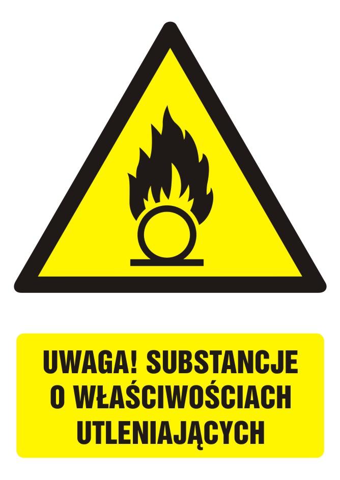 Znak UWAGA! Substancje o właściwościach utleniających z opisem
