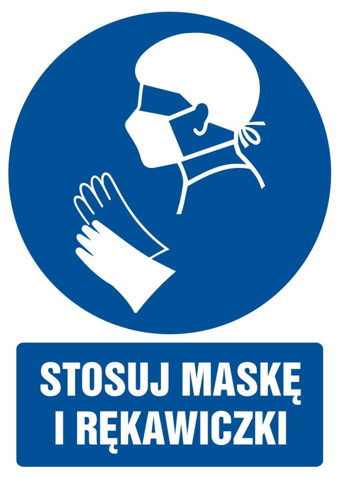 Stosuj maskę i rękawiczki z opisem