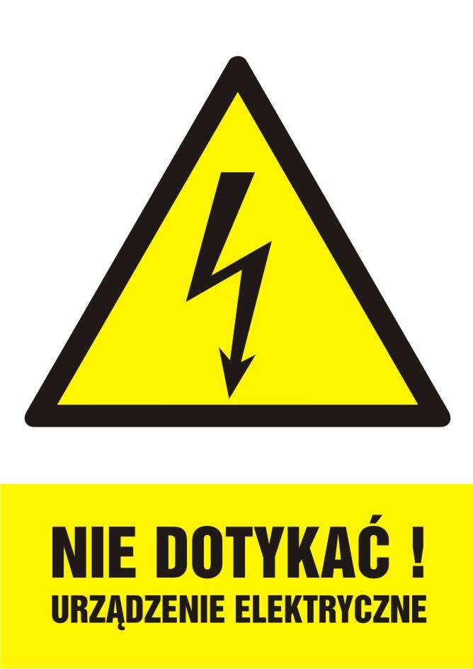 Nie dotykać! Urządzenie elektryczne - pionowy