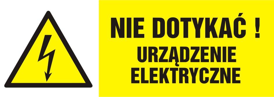 Nie dotykać! Urządzenie elektryczne - poziomy