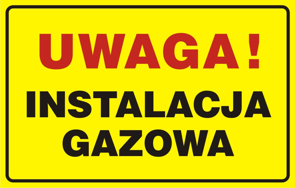 UWAGA! Instalacja gazowa