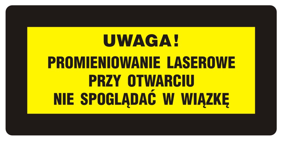 UWAGA! Promieniowanie laserowe. Nie spoglądać w wiązkę