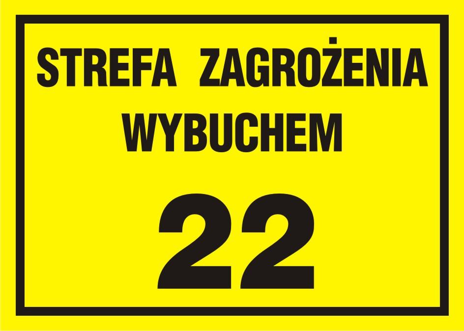 Strefa zagrożenia wybuchem 22