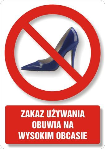 Zakaz używania obuwia na wysokim obcasie 2