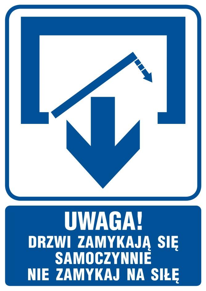 UWAGA! Drzwi zamykają się samoczynnie. Nie zamykaj na siłę (drzwi jednoskrzydłowe)