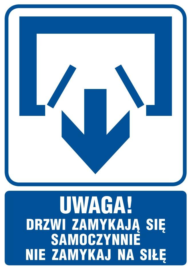 UWAGA! Drzwi zamykają się samoczynnie. Nie zamykaj na siłę (drzwi dwuskrzydłowe)