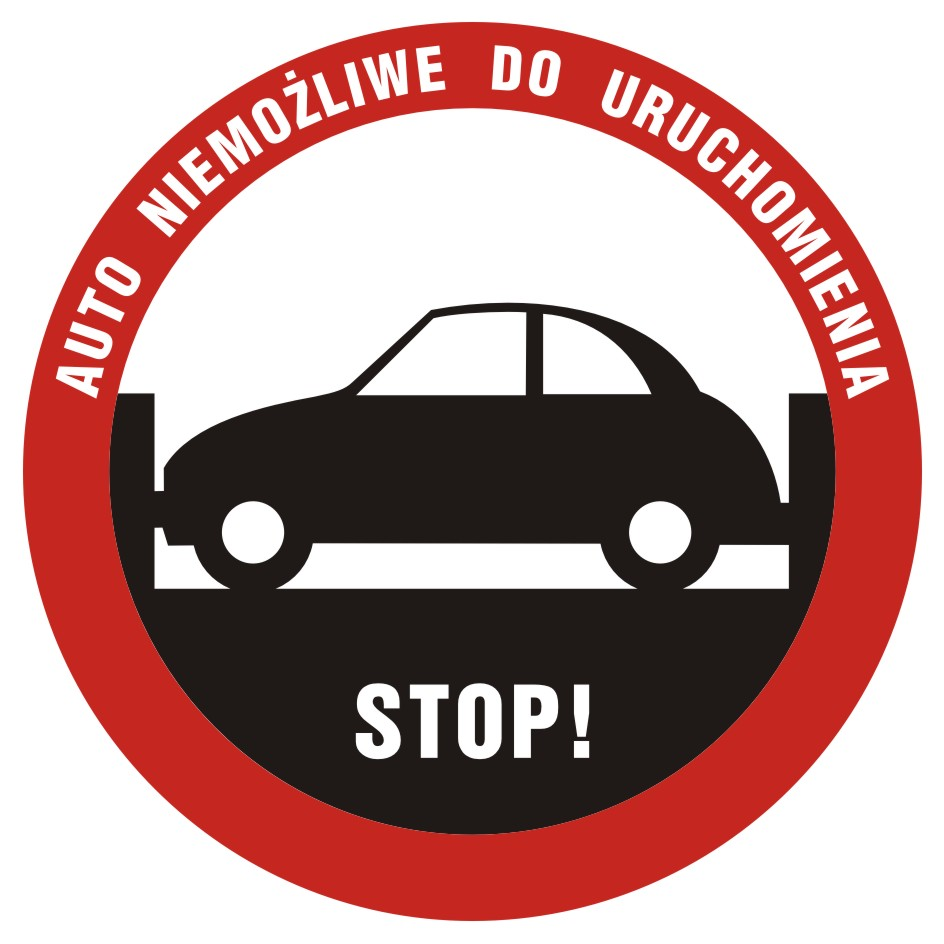 Naklejka stop! Auto niemożliwe do uruchomienia