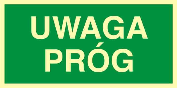 Znak ewakuacyjny UWAGA próg