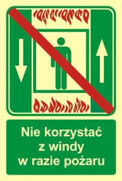 Znak ewakuacyjny Zakaz korzystania z dźwigu osob. w razie pożaru