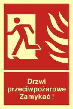 Znak przeciwpożarowy Drzwi przeciwpożarowe. Zamykać! Kierunek drogi ewakuacyjnej w lewo