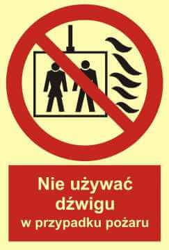 Znak przeciwpożarowy Nie używać dźwigu w przypadku pożaru