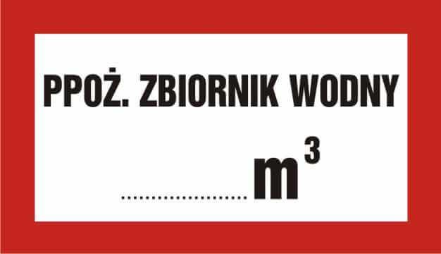 Znak przeciwpożarowy Ppoż. zbiornik wodny ... m3