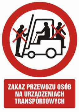 Zakaz przewozu osób na urządzeniach transportowych z opisem