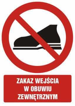 Zakaz wejścia w obuwiu zewnętrznym z opisem