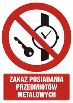 Zakaz posiadania przedmiotów metalowych z opisem