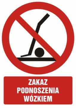 Zakaz podnoszenia wózkiem z opisem