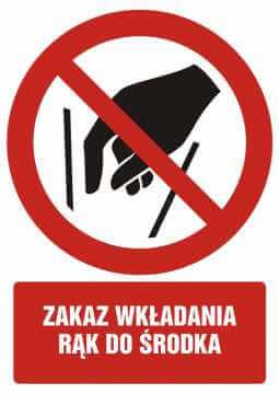 Zakaz wkładania rąk do środka z opisem