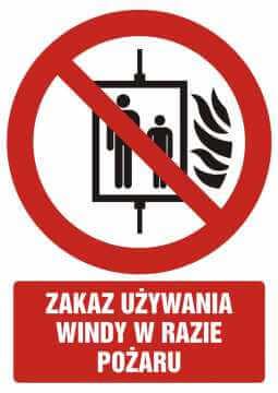Zakaz używania windy w razie pożaru z opisem