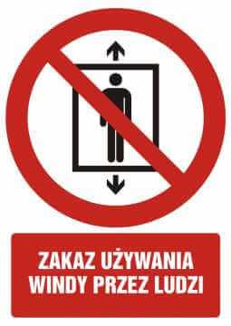Zakaz używania windy przez ludzi z opisem