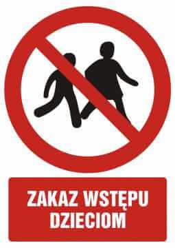 Zakaz wstępu dzieciom z opisem
