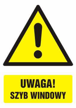 Znak UWAGA! szyb windowy z opisem