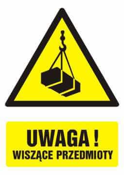 Znak UWAGA! wiszące przedmioty z opisem