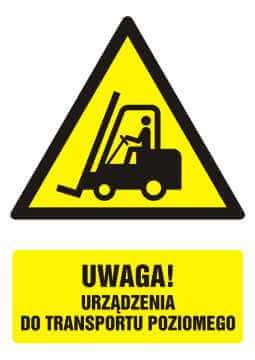 Znak UWAGA! urządzenie do transportu poziomego z opisem