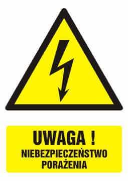 Znak UWAGA! niebezpieczeństwo porażenia z opisem