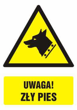 Znak UWAGA! zły pies z opisem