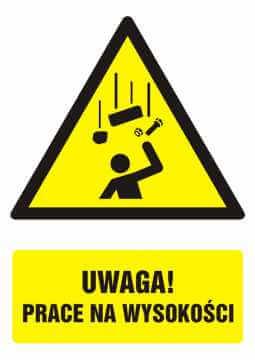 Znak UWAGA! prace na wysokości z opisem