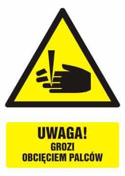 Znak UWAGA - niebezpieczeństwo obcięcia palców z opisem