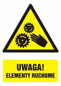 Znak UWAGA! Elementy ruchome z opisem